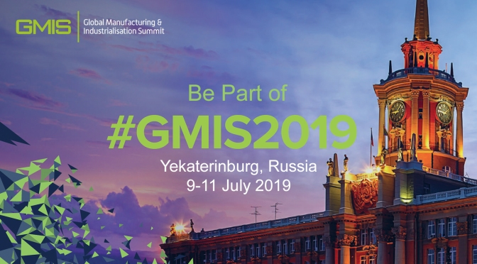 The Global Manufacturing and Industrialisation Summit: Yekaterinburg, 9-11 July.